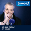 play podcast Europe1 - Douche froide