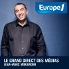 play podcast Europe1 - Le Grand Direct des médias