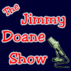 Play this podcast The Jimmy Doane Show