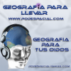 Play this podcast Geografia para Llevar
