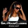 Play this podcast Girly House Clubbing