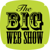 Play this podcast The Big Web Show