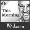 Play this podcast Wall Street Journal This Morning