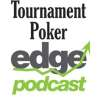 Play this podcast Tournament Poker Edge