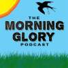 play podcast The Morning Glory Podcast