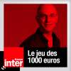 Play this podcast Le jeu des mille euros