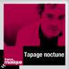 play podcast Tapage nocturne