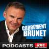 Play this podcast RMC : Carrément Brunet