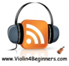 play podcast Violin Lessons For Beginners