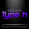 Play this podcast Type H deejay