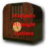 play podcast Michael's Midnight Matinee