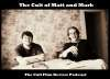 Play this podcast The Cult of Matt and Mark - The Cult Film Review Podcast