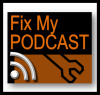 Play this podcast FixMyPodcast