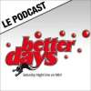 play podcast NRJ : Better Days