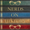 play podcast Nerds on History