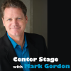 play podcast Center Stage with Mark Gordon