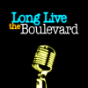 play podcast Long Live the Boulevard