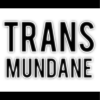 play podcast Transmundane Radio