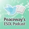 play podcast Peaceway's ESOL Podcast
