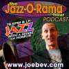 Play this podcast TheJazz-O-Rama Hour