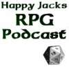 play podcast Happy Jacks RPG Podcast