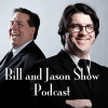 Play this podcast Bill and Jason Show
