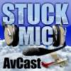 Play this podcast Stuck Mic AvCast - An Aviation Podcast About Learning to Fly, Living to Fly, and Loving to Fly