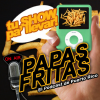 Play this podcast Papas Fritas