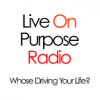 Play this podcast Live on Purpose Radio