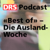 Play this podcast Best of - Die Ausland-Woche
