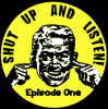 play podcast Shut Up and LIsten